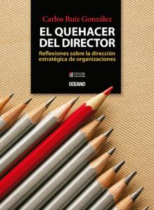 El quehacer del director; Carlos Ruiz Gónzález